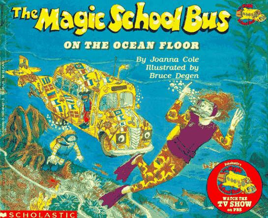 Cole, Joanna: The Magic School Bus on the Ocean Floor