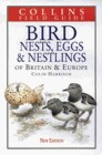 Bird Nests, Eggs and Nestlings of Britain and Europe 0002201259