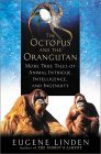 The Octopus and the Orangutan 0525946616